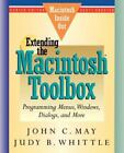 Macintosh Inside Out: Extending the Macintosh Toolbox : Programming Windows, Dialogs and More by John C. May (1991, Hardcover)