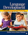 Language Development: Understanding Language Diversity in the Classroom by SAGE Publications Inc (Paperback, 2010)