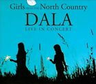 Girls From the North Country: Live In Concert [Digipak] by Dala (CD, Jun-2011, Compass (USA))