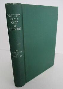 HISTORY-OF-THE-CITY-OF-HUDSON-NEW-YORK-by-Anna-R-Bradbury-1908-1st-Ed