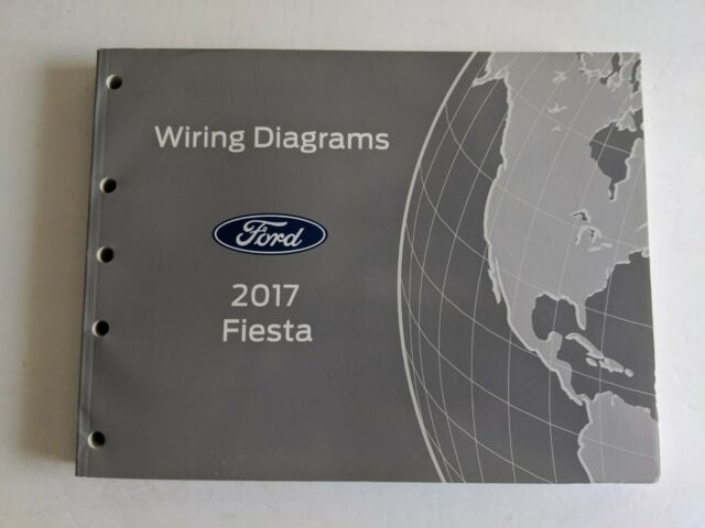 2017 Ford Fiesta Wiring Electrical Diagram Manual Oem