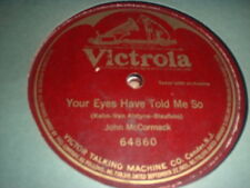 78RPM Victrola 64860 (One Sided) John McCormack, Your Eyes Have Told Me So EE-
