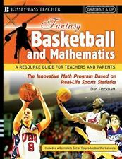 Fantasy Basketball and Mathematics: A Resource Guide for Teachers and-ExLibrary