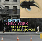 From the Shtetl to New York * by Sirba Octet (CD, Oct-2008, Ambroisie)