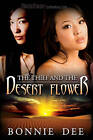 The Thief and the Desert Flower by Bonnie Dee (Paperback, 2010)