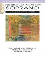 Coloratura Arias For Soprano Schirmer Opera Anthology Accomp Cds Only 050490483