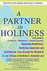 Partner in Holiness - Volume 2, Leviticus, Numbers & Deuteronomy: Deepening Mindfulness, Practicing Compassion and Enriching Our Lives Through the Wisdom of R. Levi Yitzhak of Berdichev's Kedushat Levi-Volume 2 by Rabbi Jonathan P. Slater (Hardback, 2014)
