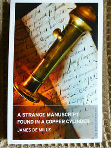 A Strange Manuscript Found a Copper Cylinder by James De Mille - <span itemprop=availableAtOrFrom>High Wycombe, Buckinghamshire, United Kingdom</span> - A Strange Manuscript Found a Copper Cylinder by James De Mille - High Wycombe, Buckinghamshire, United Kingdom
