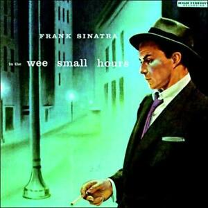 FRANK SINATRA - IN THE WEE SMALL HOURS [REMASTER] NEW CD