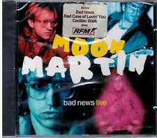 MOON MARTIN - Bad news live-  CD NEW SEALED