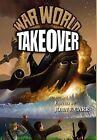 War World: Takeover by Don Hawthorne (Hardback, 2011)