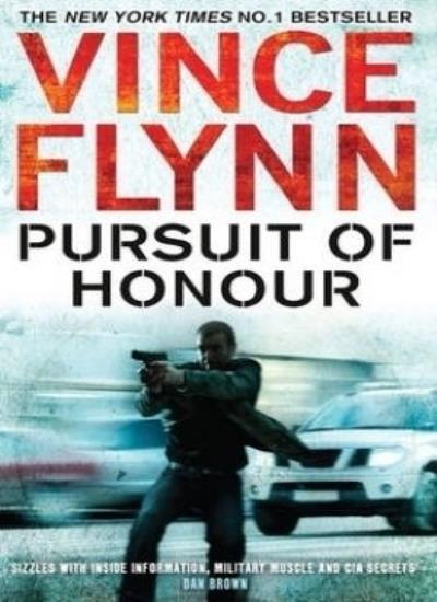 Pursuit of Honour By Vince Flynn. 9781849830331