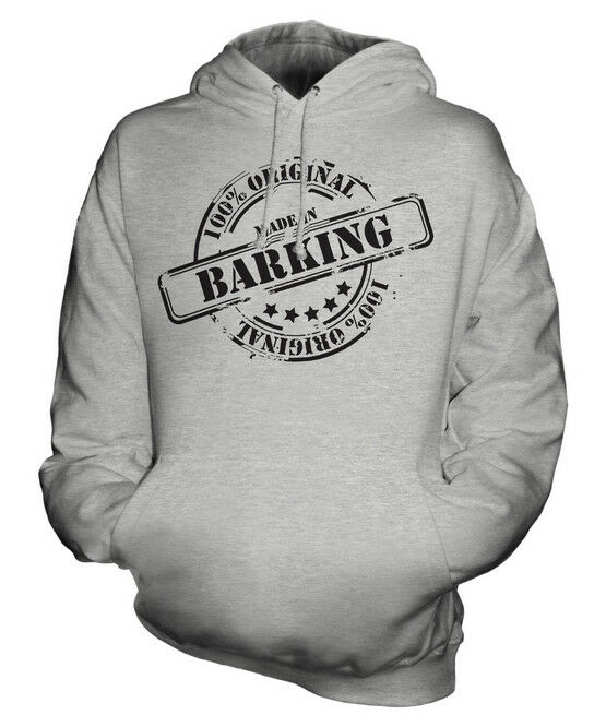 MADE IN BARKING UNISEX HOODIE MENS WOMENS LADIES GIFT CHRISTMAS BIRTHDAY 50TH