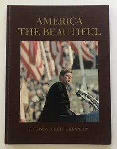 America-the-Beautiful-In-the-Words-of-John-F-Kennedy-1st-Edition-HB-1964