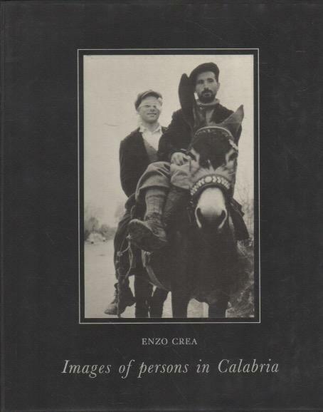 Immagini di persone in Calabria - Images of persons in Calabria. Enzo Crea