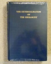 The Externalization of the Hierarchy Hardcover Alice Bailey Unread Shrink Wraped
