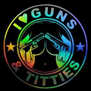 2x Sticker Window Vinyl Truck Laptop Car Motorcycle I Love Guns Titties Decal