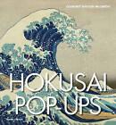 Hokusai Pop-Ups by Courtney Watson McCarthy (Hardback, 2016)