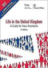 Life in the United Kingdom Handbook The Home Office by Great Britain (Paperback, 2013)