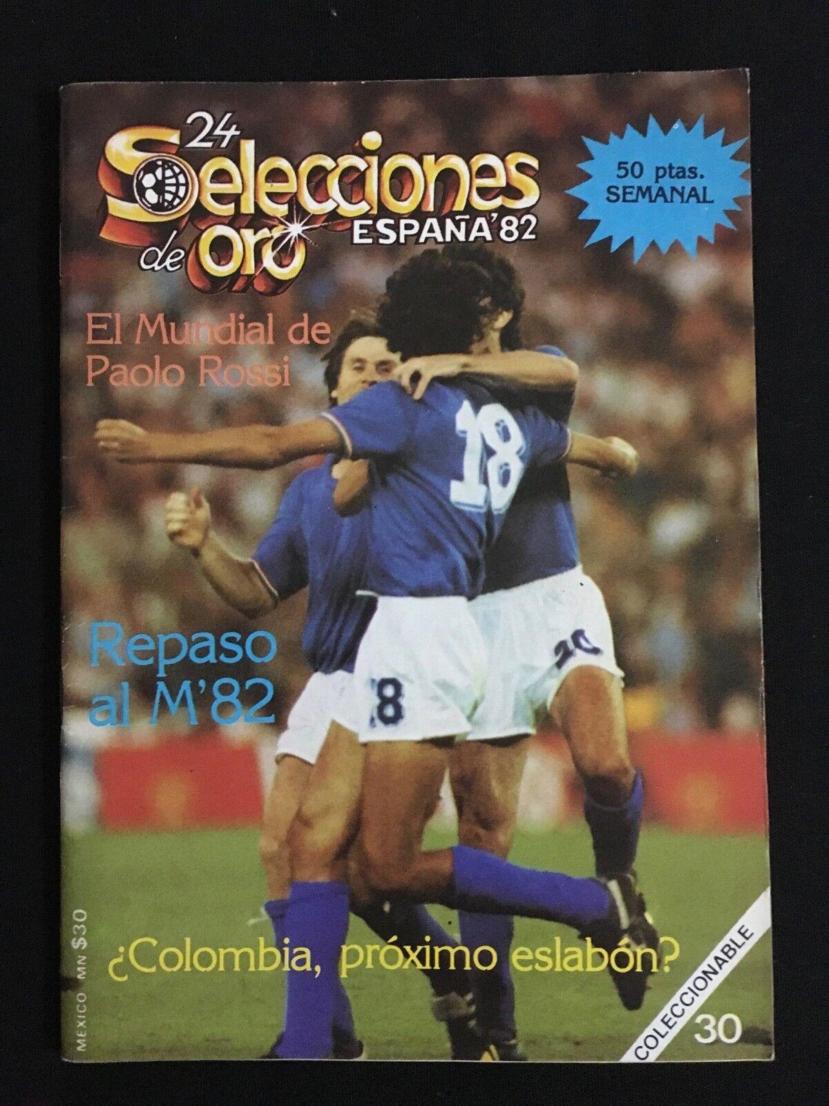 REVISTA 24 SELECCIONES DE oro ESPAÑA 82 Nº30 REPASO AL MUNDIAL 1982 FUTBOL