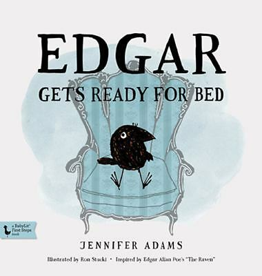 Edgar Gets Ready for Bed by Jennifer Adams (2014, Hardcover, New Edition)