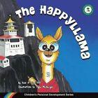 The Happyllama: Children's Personal Development Series by Rob Hill, Lisa Hill (Paperback / softback, 2013)