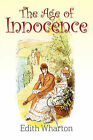 The Age of Innocence by Edith Wharton (Paperback, 2011)