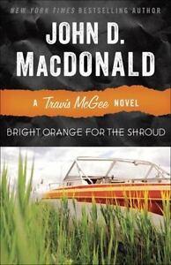 Bright-Orange-for-the-Shroud-A-Travis-McGee-Novel-by-MacDonald-John-D
