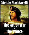 Machiavelli's the Art of War & the Prince by Niccolo Machiavelli (Paperback / softback, 2011)