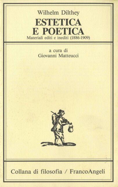 DILTHEY Estetica e poetica. Materiali editi e inediti (1886-1909)