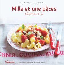 Livre de cuisine - Mille Et Une Pâtes- Christian Cino