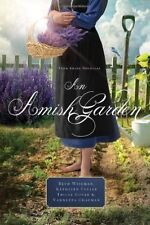 An Amish Garden: Four Amish Novellas by Kathleen Fuller, Beth Wiseman,...