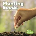 Planting Seeds by Kathryn Clay (Paperback / softback, 2016)