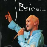 Belo - Seu Fa: Ao Vivo [new Cd] on sale