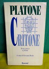 Platone CRITONE a cura di Reale - Rusconi I° ed. 1996 testo greco a fronte