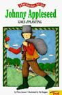 First-Start Tall Tales: Johnny Appleseed Goes A'Planting by Patricia A. Jensen (2003, Paperback)