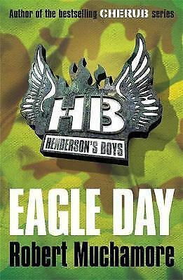 1 of 1 - EAGLE DAY ROBERT MUCHAMORE 9780340956496