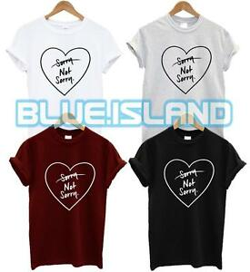 1b53000f SORRY NOT SORRY T SHIRT LOVE HEART FASHION HIPSTER TUMBLR QUOTE ...