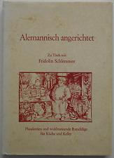Alemannisch angerichtet - Fridolin Schlemmer