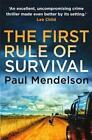 The First Rule Of Survival von Paul Mendelson (2014, Taschenbuch)