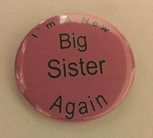 Je suis une nouvelle grande soeur de nouveau 50mm pin button badge cadeau idéal pour les anciens frères