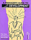 A Manager's Guide to Self-development by Mike Pedler, John Burgoyne, Tom Boydell (Paperback, 1994)