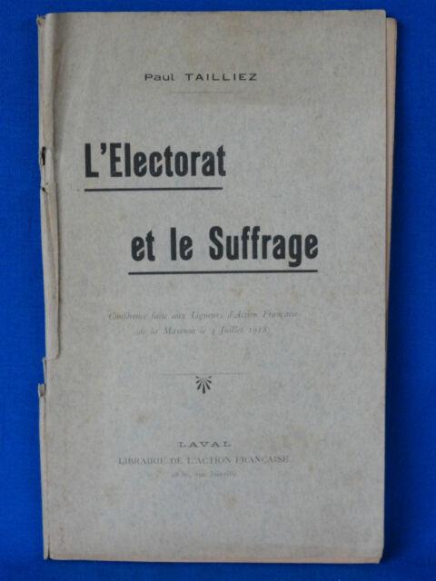 ACTION FRANCAISE  PAUL TAILLIEZ  L'ELECTORAT ET LE SUFFRAGE 1918