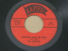 "SKEPTICS CERTAIN KIND OF GIRL KAMPUS orig US G45 GARAGE  7"" 45 HEAR"