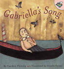 Gabriella's Song by Candace Fleming (Paperback, 2001)