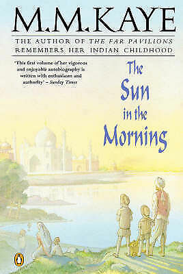 Good, The Sun in the Morning: Being the First Part of Share of Summer, Her Autob