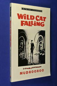 WILD-CAT-FALLING-Mudrooroo-AUSTRALIAN-ABORIGINAL-FICTION-novel-book