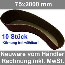 Schleifband / Schleifbänder 75x2000 mm 10 Stück Gewebeschleifband NEU