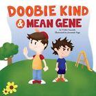 Doobie Kind & Mean Gene by Vickie Sauceda (Paperback / softback, 2013)