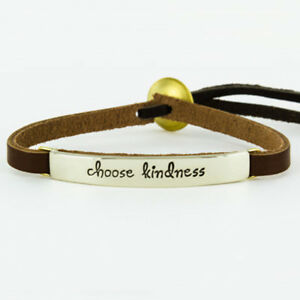 Details About Leather Quote Bracelet Brown Cuff Choose Kindness Far Fetched